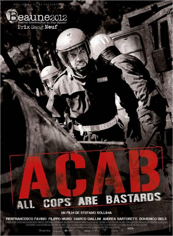 A.C.A.B : All Cops are Bastards - Film (2012) streaming VF gratuit complet