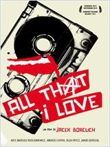 All That I Love - Film (2011) streaming VF gratuit complet
