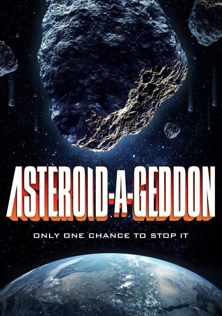 Voir Film Asteroid-a-Geddon - Film (2020) streaming VF gratuit complet