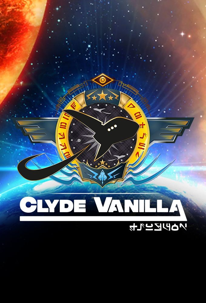 Clyde Vanilla - Série audio (2017) streaming VF gratuit complet