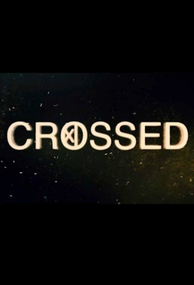Crossed - Émission Web (2013) streaming VF gratuit complet