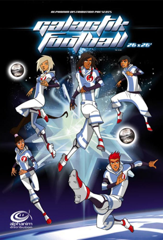 Galactik Football - Dessin animé (2006) streaming VF gratuit complet