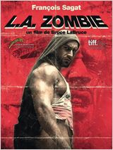L.A. Zombie - Film (2011) streaming VF gratuit complet