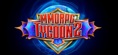 Voir Film MMORPG Tycoon 2 (2020)  - Jeu vidéo streaming VF gratuit complet