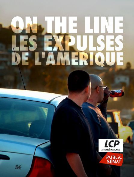 Voir Film On the line les expulsés de l'Amérique - Documentaire (2021) streaming VF gratuit complet