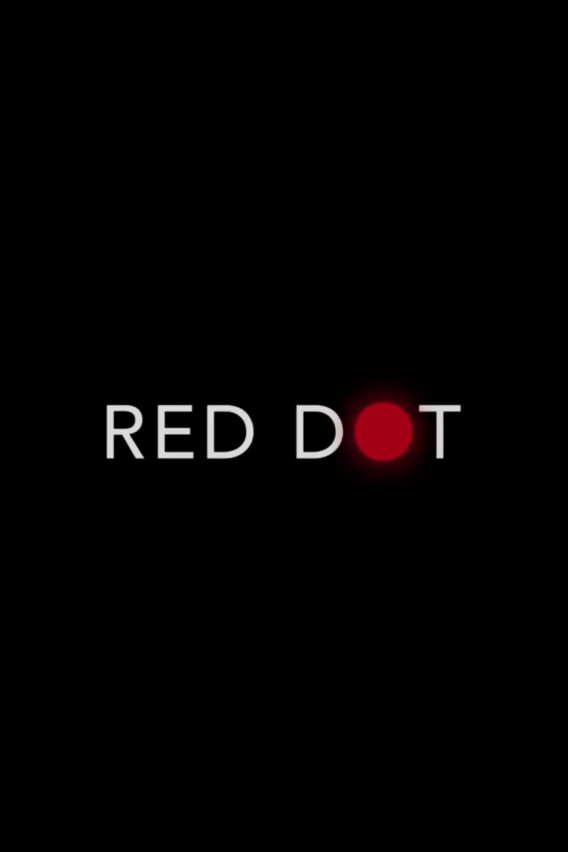 Voir Film Red Dot - Film (2021) streaming VF gratuit complet