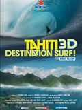 Tahiti 3D : Destination surf - Documentaire (2010) streaming VF gratuit complet