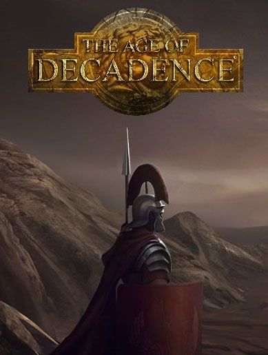 The Age of Decadence (2015)  - Jeu vidéo streaming VF gratuit complet