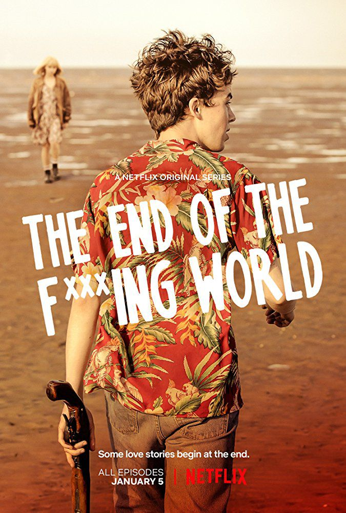 The End of the F***ing World - Série (2017) streaming VF gratuit complet