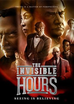 The Invisible Hours (2017)  - Jeu vidéo streaming VF gratuit complet