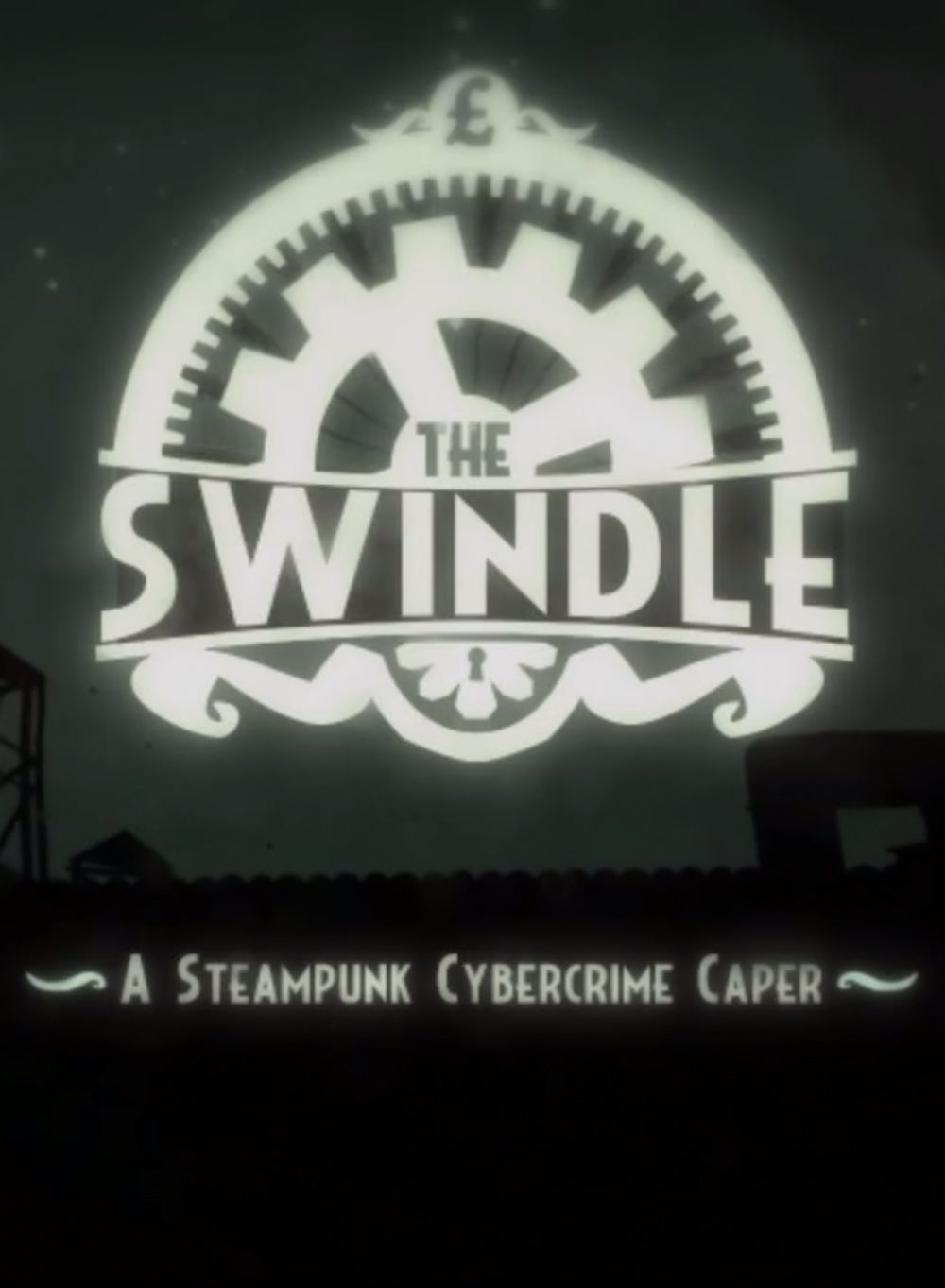 The Swindle (2015)  - Jeu vidéo streaming VF gratuit complet