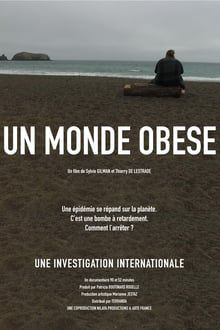 Un monde obèse - Documentaire (2020) streaming VF gratuit complet